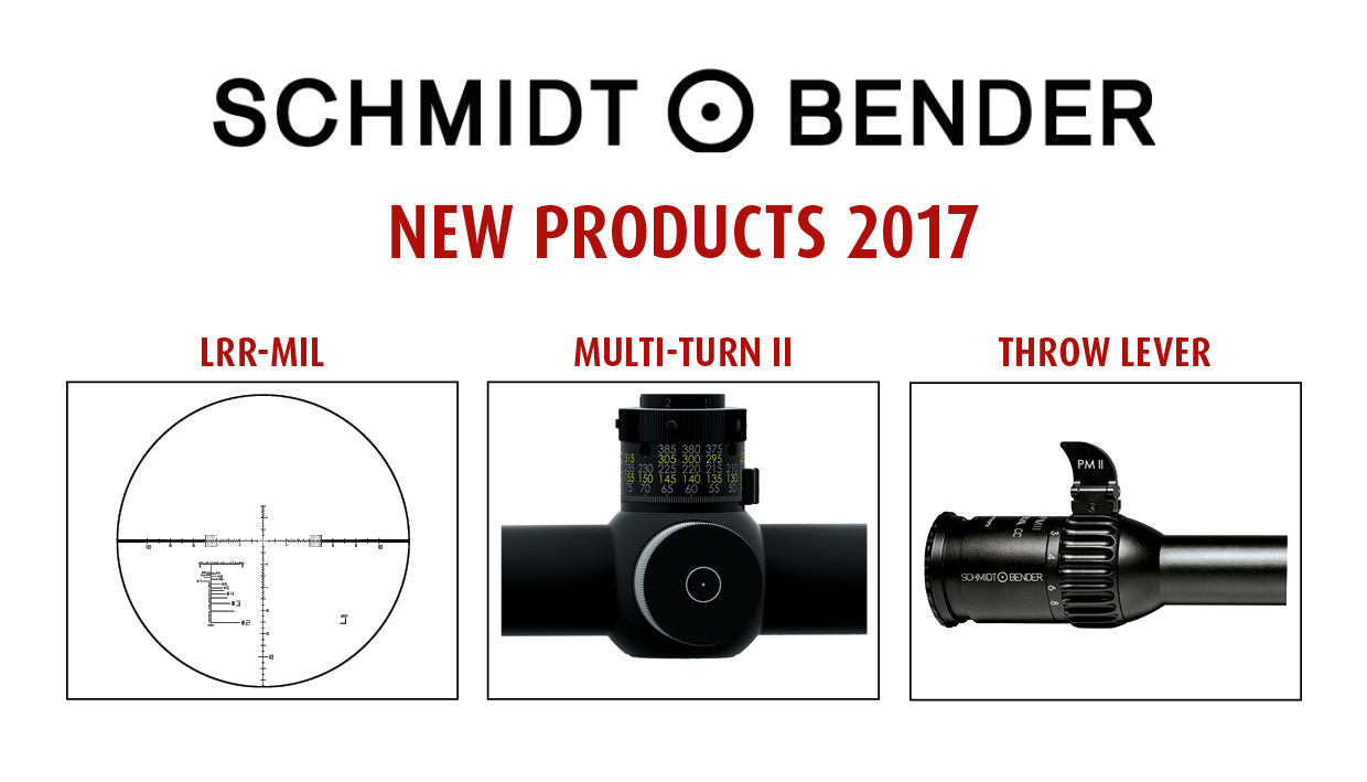 New products 2017 with LRR-MIL reticle, Multi Turn II turret and Throw Lever